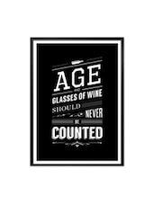Age And Glasses Of Wine Life Motivating Quotes For Wine Shop Framed Poster - Lab No. 4 - The Quotography Department