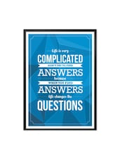 Life Is Very Complicated Inspirational Quote Typography Framed Poster - Lab No. 4 - The Quotography Department