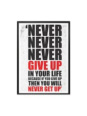 Never Give Up In Your Life Gym Motivational Quotes Framed Poster - Lab No. 4 - The Quotography Department