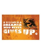 A Winner Is A Dreamer Who Never Give Up Poster - By