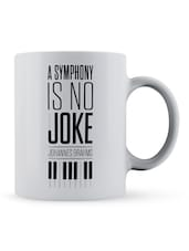 """A Symphony ...Joke"" Quote Ceramic Mug - Lab No. 4 - The Quotography Department"