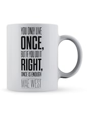 """You...Live...Is Enough"" Quote Ceramic Mug - Lab No. 4 - The Quotography Department"