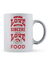 """No Love...Of Food"" Quote Ceramic Mug - Lab No. 4 - The Quotography Department"