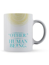 """I...Human Being"" Quote Ceramic Mug - Lab No. 4 - The Quotography Department"