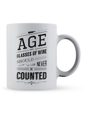 """Age...Be Counted"" Quote Ceramic Mug - Lab No. 4 - The Quotography Department"