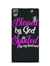 Blessed By God Spoiled By MyHusband Lenovo A7000  available at Limeroad for Rs.799