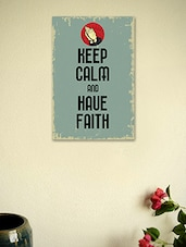 Keep Calm And Have Faith Poster - Seven Rays