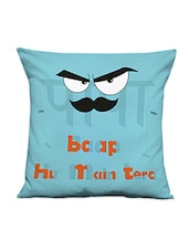 """""""baap Hu Main Tera"""" Quoted Cushion Cover - Thinking Of You"""