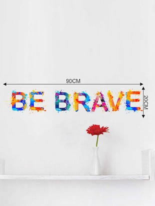 Rawpockets Wall Decals ' Be Brave Wall Sticker '  Wall stickers (PVC Vinyl) Multicolour - 15733344 - Standard Image - 2