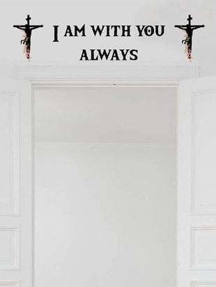 Rawpockets Wall Decals '  I am with you always ' Jesus Quote '  Wall stickers (PVC Vinyl) Multicolour - 15734196 - Standard Image - 2