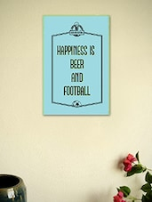 Happiness Is Beer And Football-Quotes Poster - Seven Rays