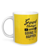 Good Things Are Going To Happen Mug - Seven Rays
